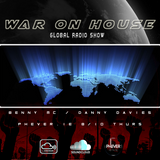 Phever.ie presents War On House the Global Radio Show 07.05.2018