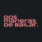Dos Maneras de Bailar Podcast
