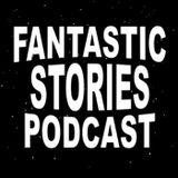 Fantastic Stories Podcast (Old