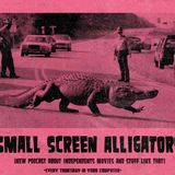 Small Screen Alligators