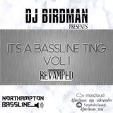 Dj BirdMan It A Bassline Ting Vol.11  2012