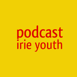 irie youth podcast (2009-2012)