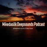 mikedasilk deepsounds podcast