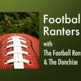 """Football Ranters – """"The Scouting Combine Combo Show"""""""