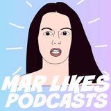MAR Likes Podcasts