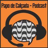 Papo de Calçada - Podcast
