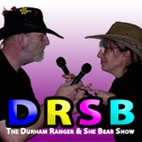 The Durham Ranger and She Bear Show #139
