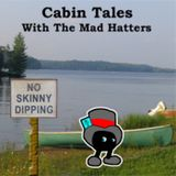 Mad Hatters - Cabin Tales with
