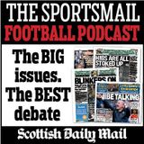 Sportsmail's Football Podcast - Scottish Cup Final Special