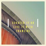 Scratch It Mixes