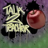 Talk 2 Teacher Featuring Drug, Alcohol and Substance Prevention expert and public speakerRay Lozano