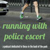Running With Police Escort