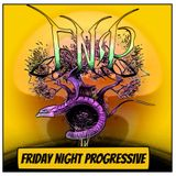 FRIDAY NIGHT PROGRESSIVE