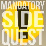 Mandatory Side Quest
