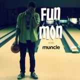 Fun Mon with Muncle