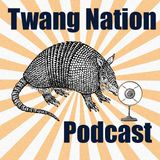 Twang Nation Podcast ep15