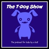 The T-Dog Show