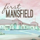 FBC Mansfield Sermon Audio