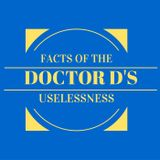 Doctor Ds Facts Of The Useless