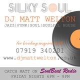 Matt Welton - SilkySoul Show - 24th August 2018 - Soul Beat Radio
