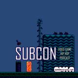 Subcon Podcast - Game Music 4