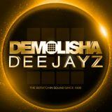 DEMOLISHA DEEJAYZ