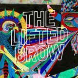 The Lifted Brow