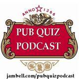 The Pub Quiz Podcast, Episode 1