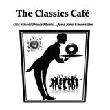 The Classics Cafe (A Very Special Edition)