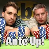 Ante Up! Pokercast Episode 156 (6-05-08)