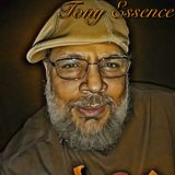 """The Tony Essence Show"" #4"
