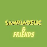 Sampladelic & Friends