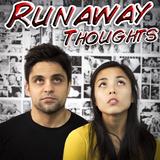 Runaway Thoughts - Audio