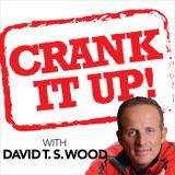 Crank It Up! with David T.S. W