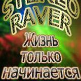 Stereo Raver