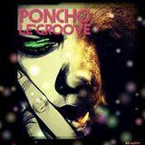 Poncho Le'Groove A