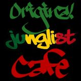 Original Junglist Cafe Podcast