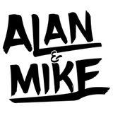 ALAN & MIKE