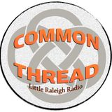Diana McQueen and Ryan Ladue from Fool for Love / Common Thread Radio Show  / Ep106 / 5-15-17