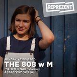 THE 808 With M - Reprezent 107.3FM - Podcast 071 - MAX COOPER & NOMADIC FEMALE DJ TROUPE - 05.03.17
