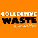 Collective Waste