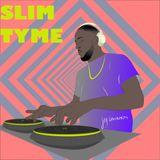 Slim Tyme