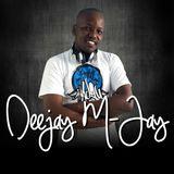 Deejay M-Jay Melanin 2017