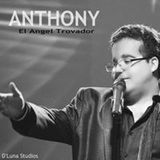 Anthony El Angel Trovador