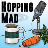 Hopping Mad with Will McLeod &