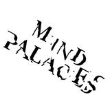 MIND PALACES