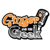 Ginger and the Geek Podcast an