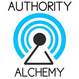 Authority Alchemy with Brian H