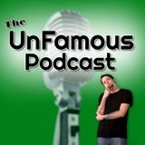 UnFamous Podcast Daily