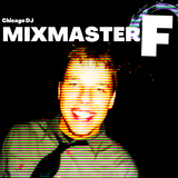 DJ Matt / Mixmaster F